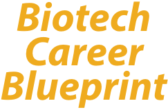 Biotech Career Blueprint